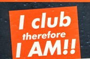 I club therefore I am